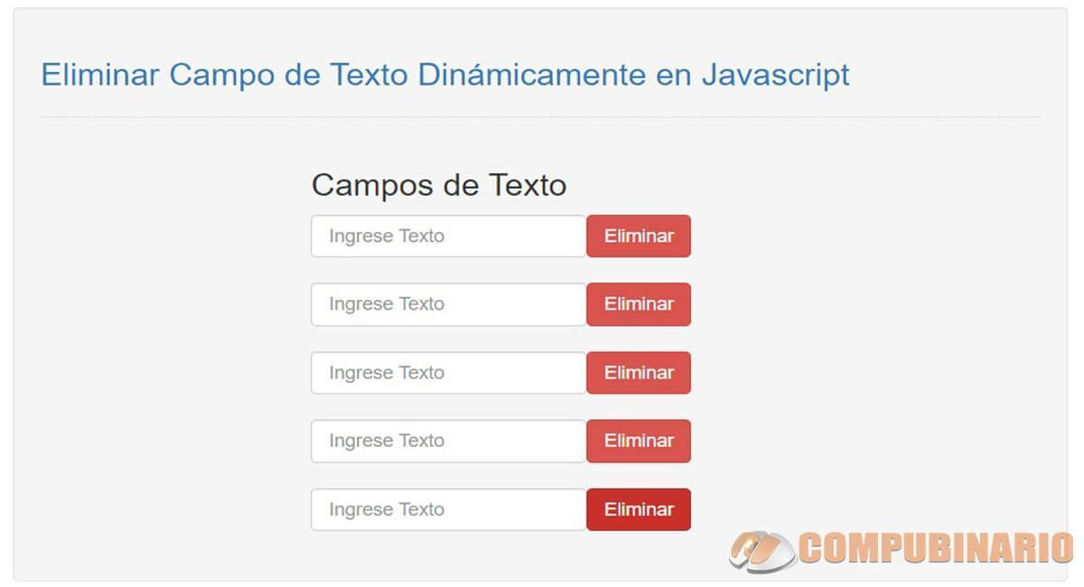Eliminar Campo de Texto Dinámicamente en Javascript